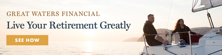 Great Waters Financial: Live your retirement greatly